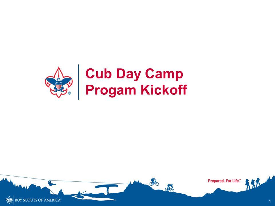 1 Cub Day Camp Progam Kickoff