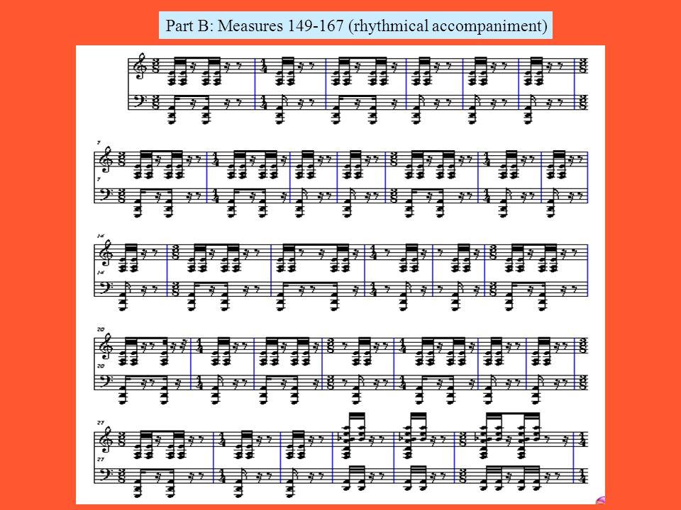 Part B: Measures 149-167 (rhythmical accompaniment)