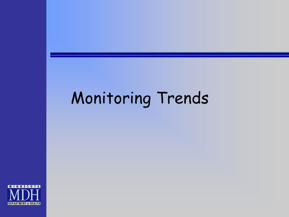 Monitoring Trends
