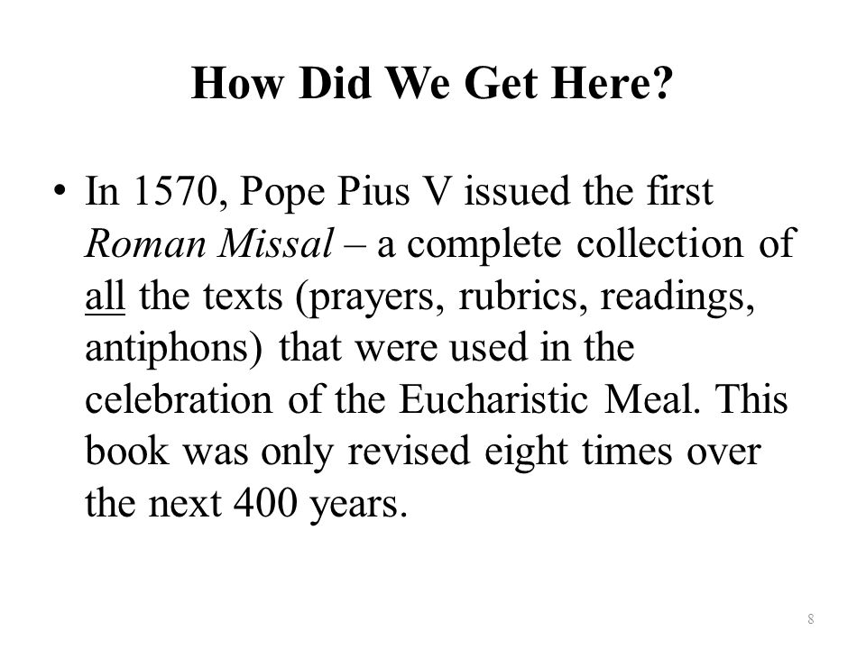 The Church has arranged the entire celebration of the Liturgy of the Eucharist in parts corresponding to precisely these words and actions of Christ: