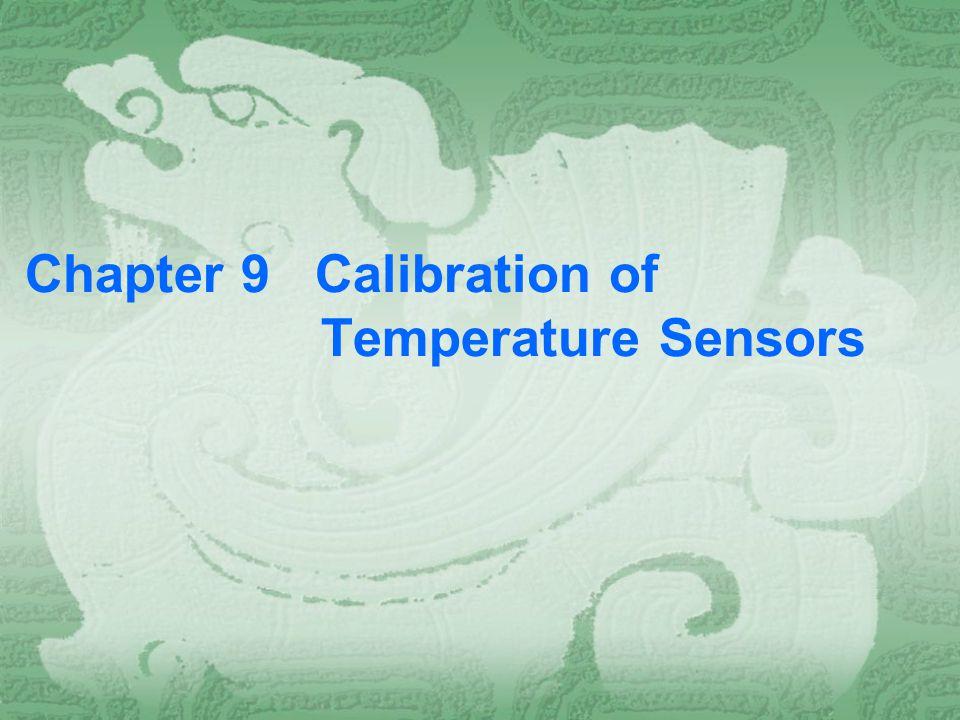 Chapter 9 Calibration of Temperature Sensors