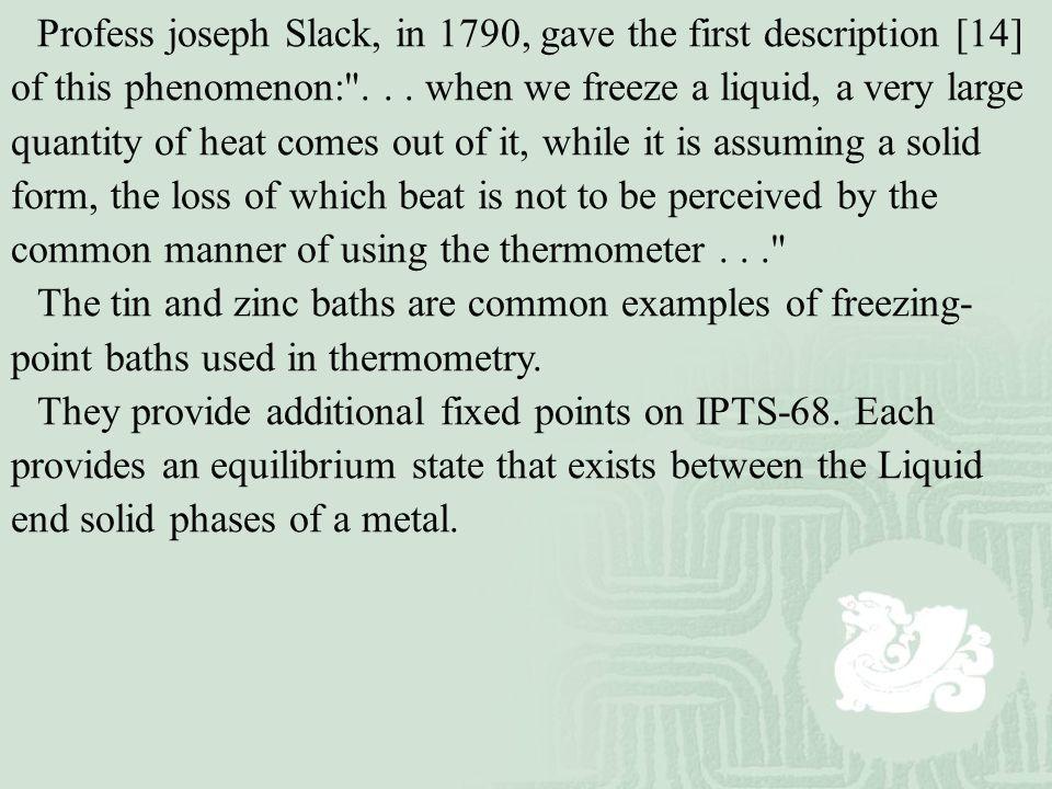 Profess joseph Slack, in 1790, gave the first description [14] of this phenomenon: ...