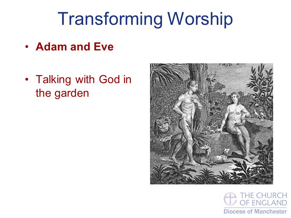 Transforming Worship Adam and Eve Talking with God in the garden