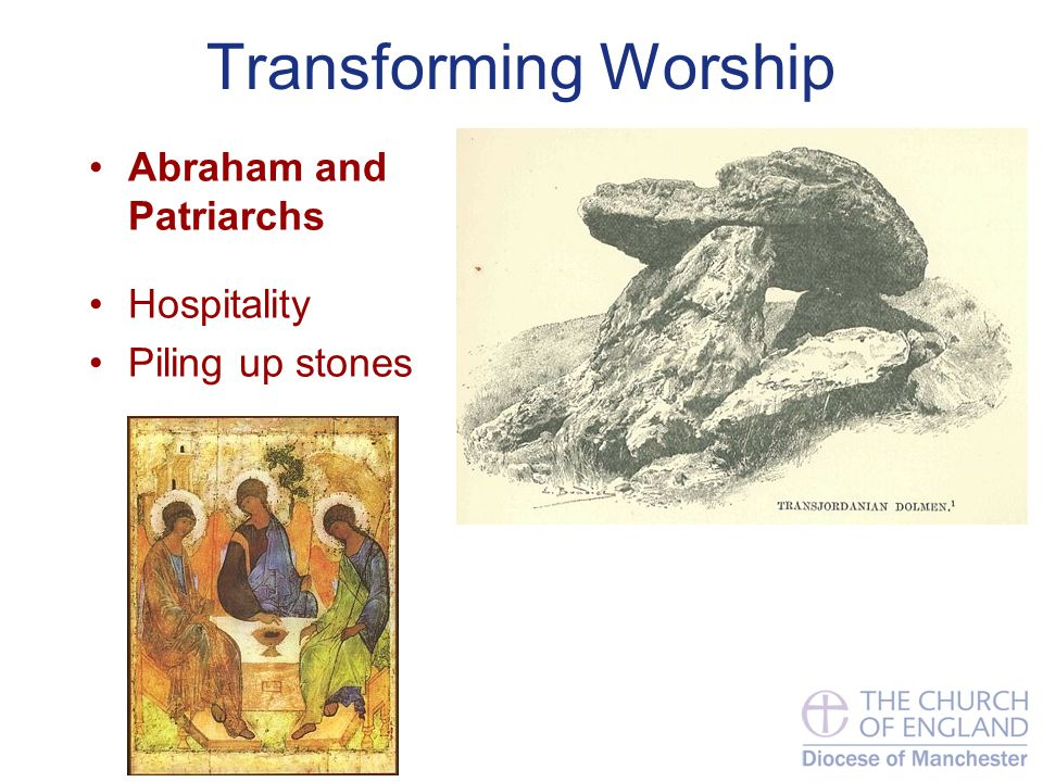Transforming Worship Abraham and Patriarchs Hospitality Piling up stones