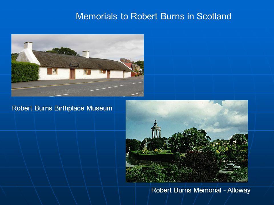 Robert Burns Birthplace Museum Robert Burns Memorial - Alloway Memorials to Robert Burns in Scotland