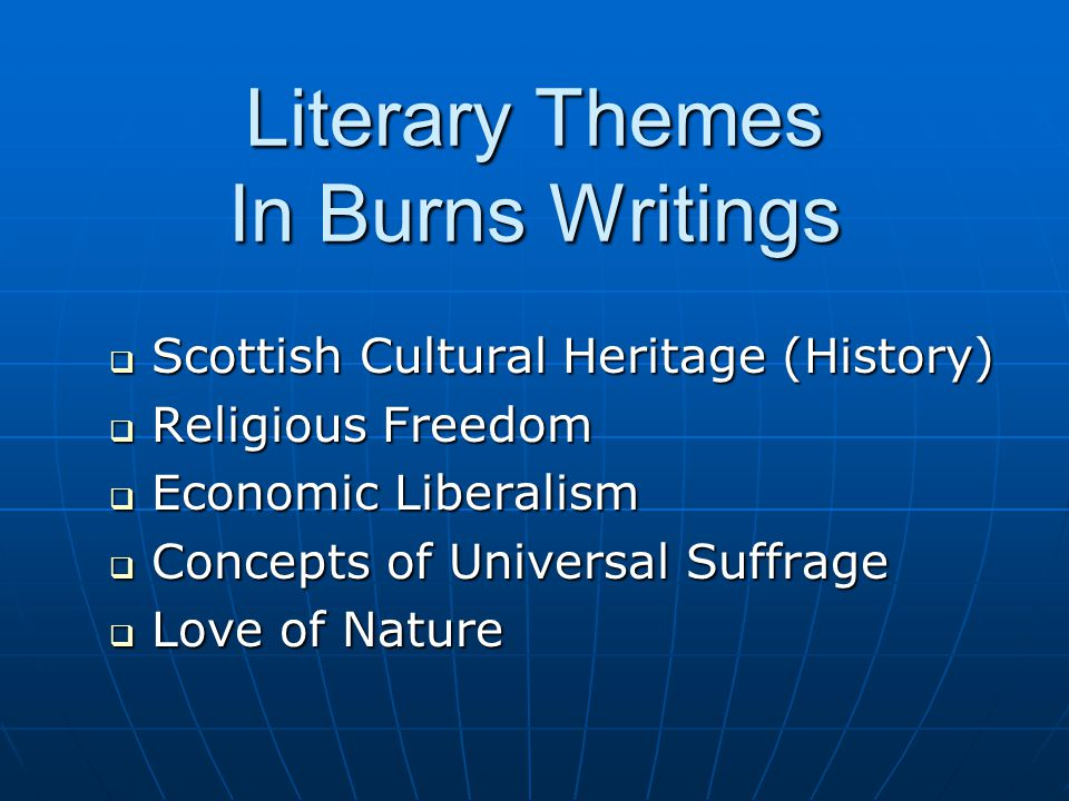 Masonic Tendencies In Burns' Literature 1781 - 1796  Ideas of Social Liberalism  Republicanism  Principles of Social Democracy  Support for American Revolution  Ode To George Washington .