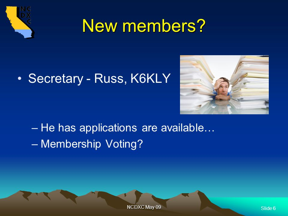 Slide 6 NCDXC May 09 New members.