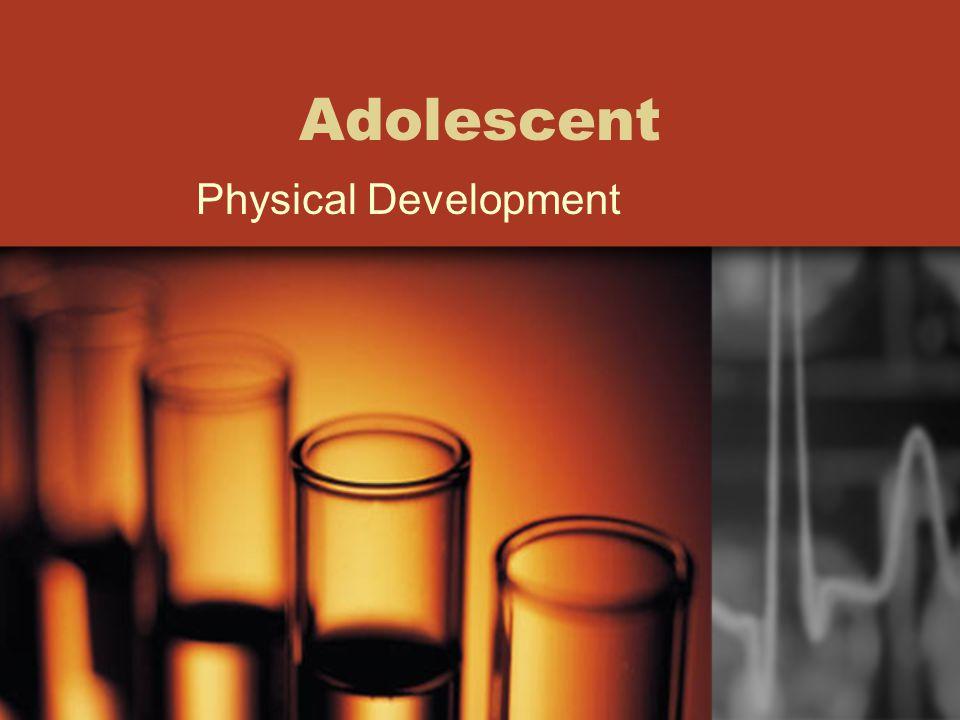 Adolescent Physical Development