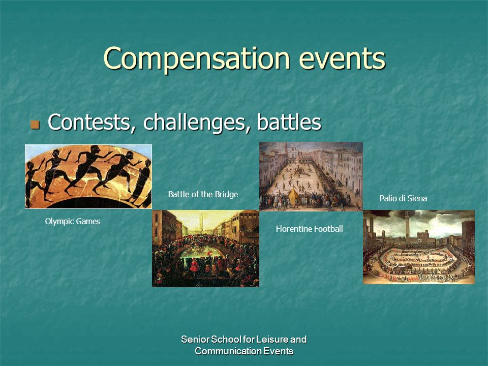 Senior School for Leisure and Communication Events Compensation events Contests, challenges, battles Contests, challenges, battles Battle of the Bridg