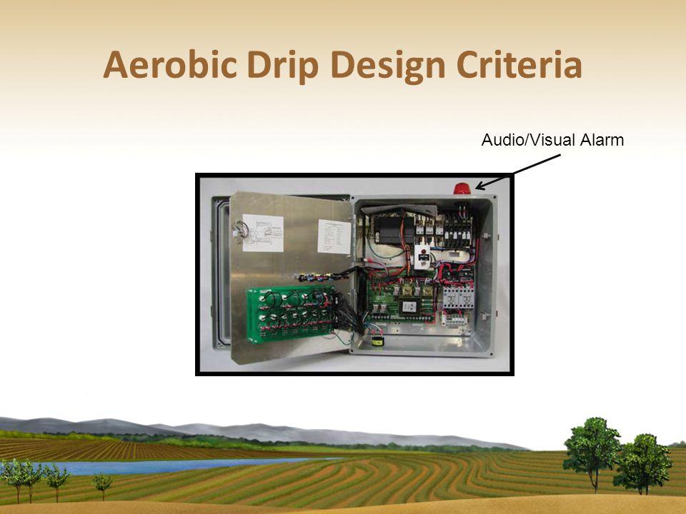 Aerobic Drip Design Criteria Audio/Visual Alarm