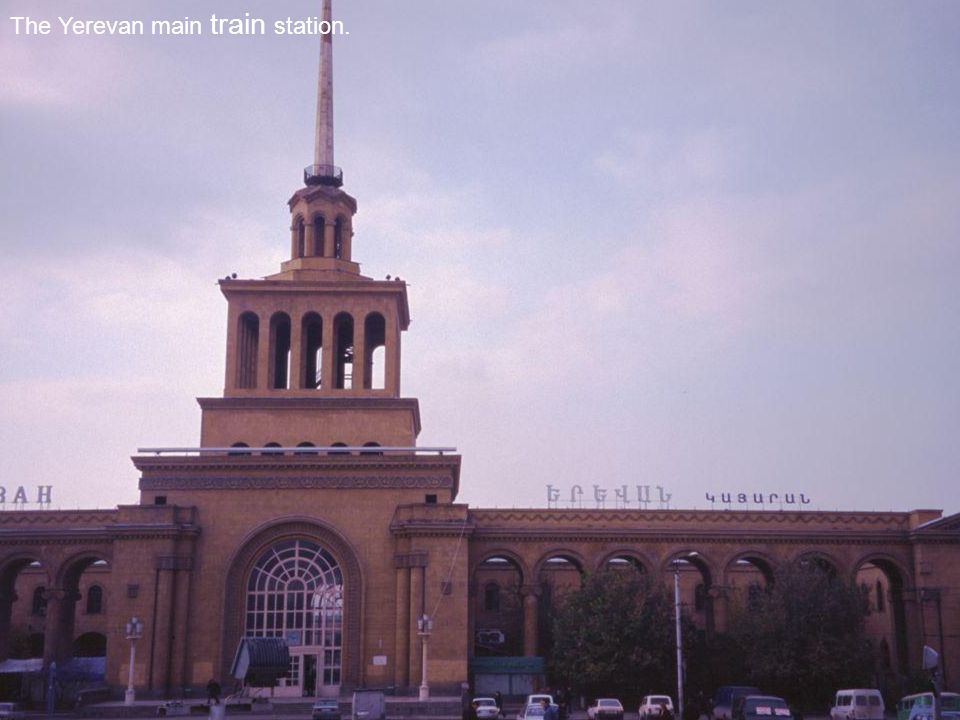 The Yerevan main train station.