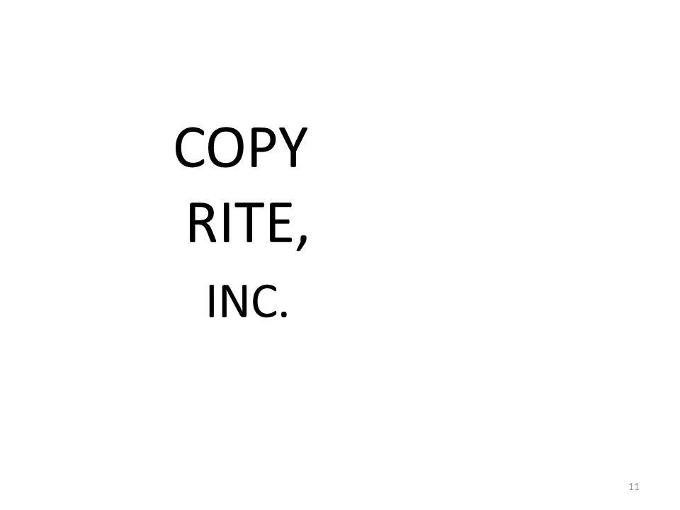 COPY RITE, INC. 11