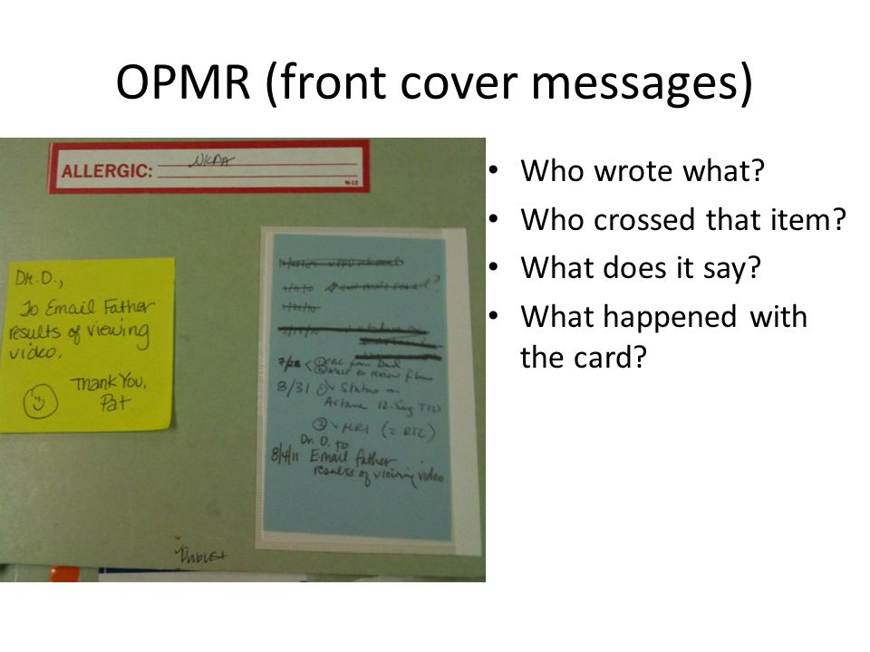 OPMR (front cover messages) Who wrote what. Who crossed that item.