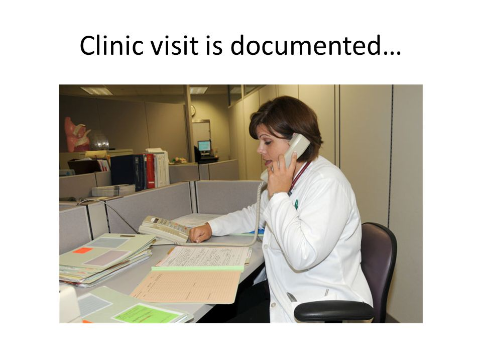 Clinic visit is documented…