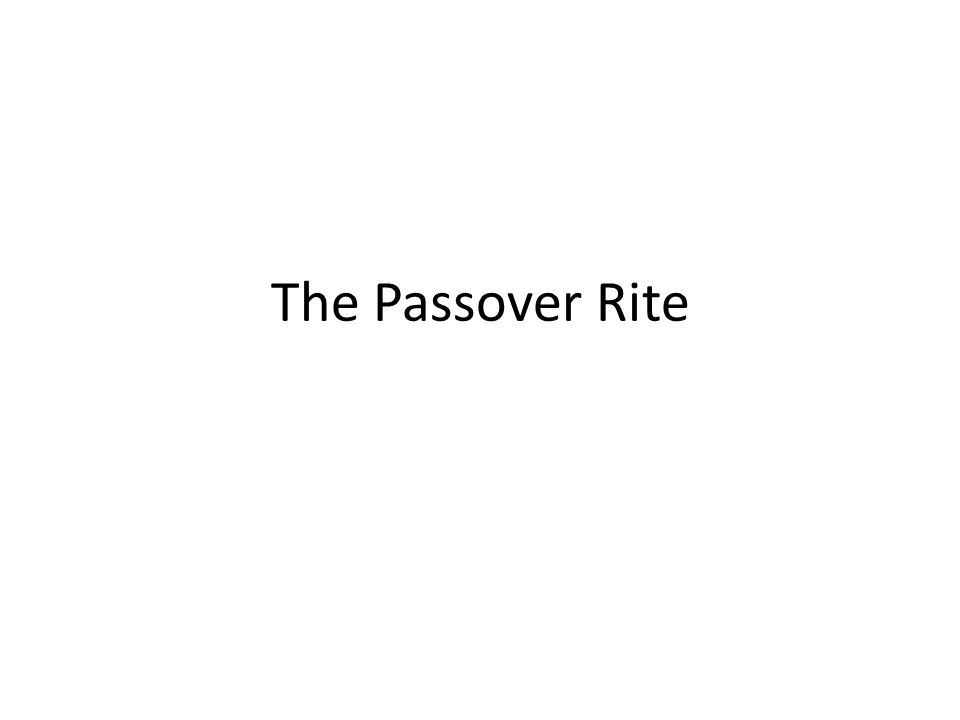 The Passover Rite