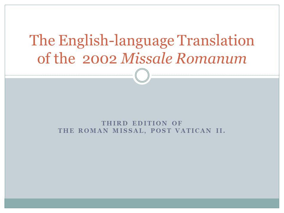 THIRD EDITION OF THE ROMAN MISSAL, POST VATICAN II.