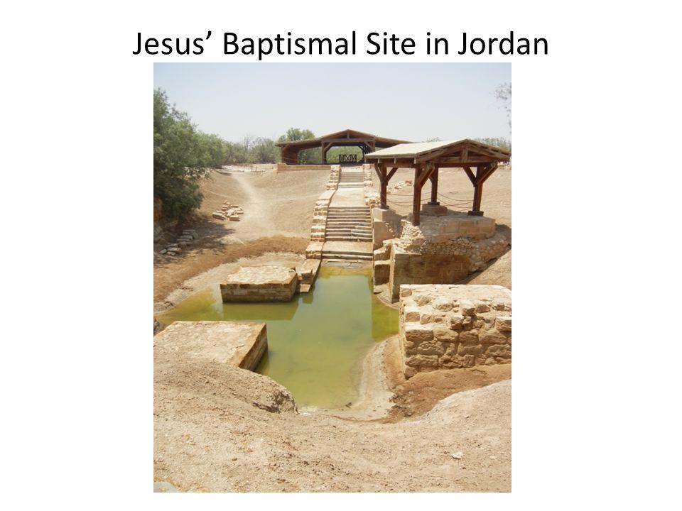 Jesus' Baptismal Site in Jordan