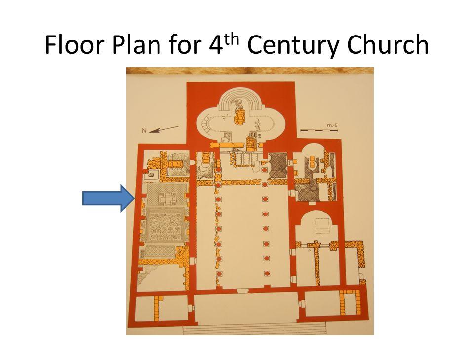 Floor Plan for 4 th Century Church