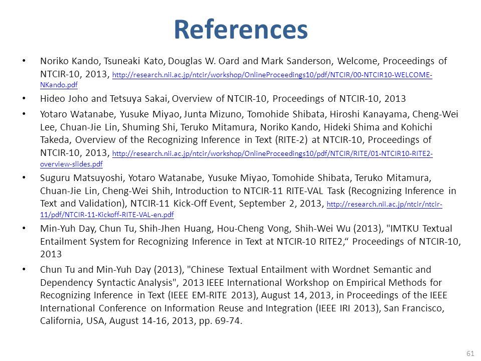 References Noriko Kando, Tsuneaki Kato, Douglas W.