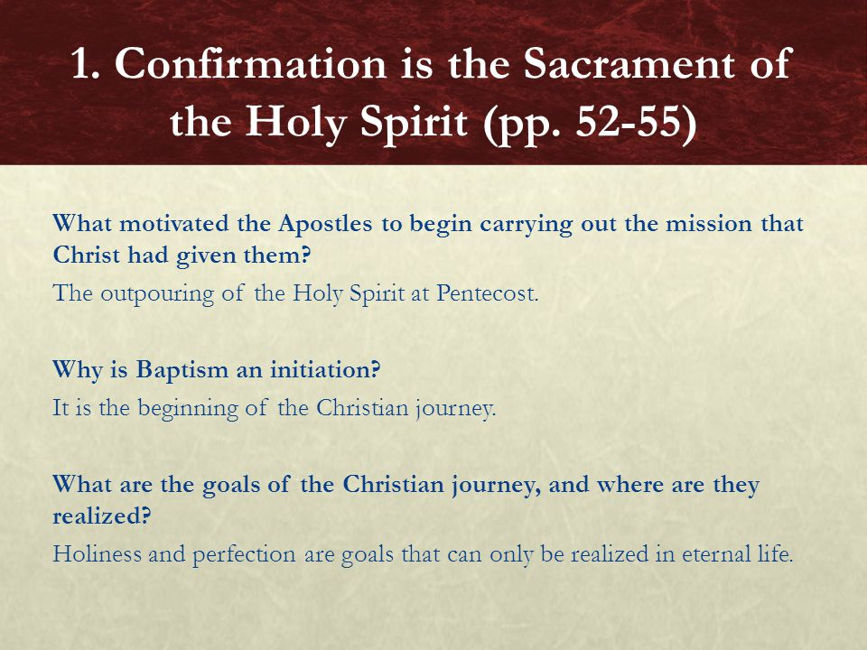 What motivated the Apostles to begin carrying out the mission that Christ had given them? The outpouring of the Holy Spirit at Pentecost. Why is Bapti