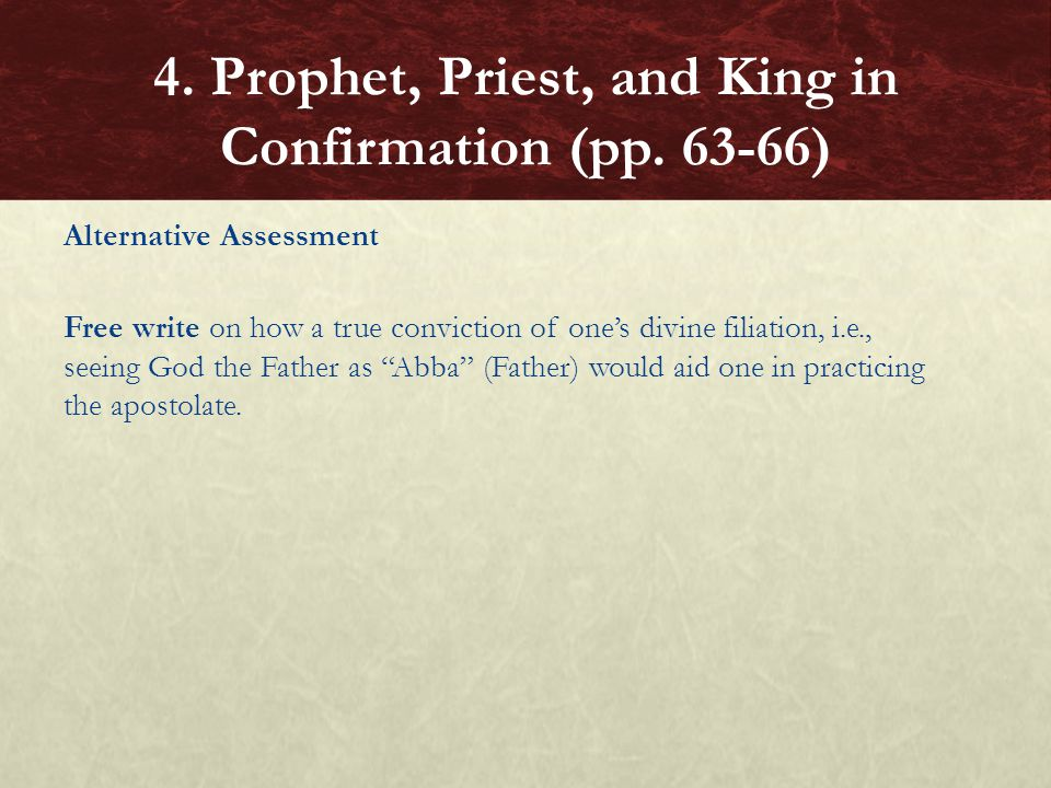 "Alternative Assessment Free write on how a true conviction of one's divine filiation, i.e., seeing God the Father as ""Abba"" (Father) would aid one in"