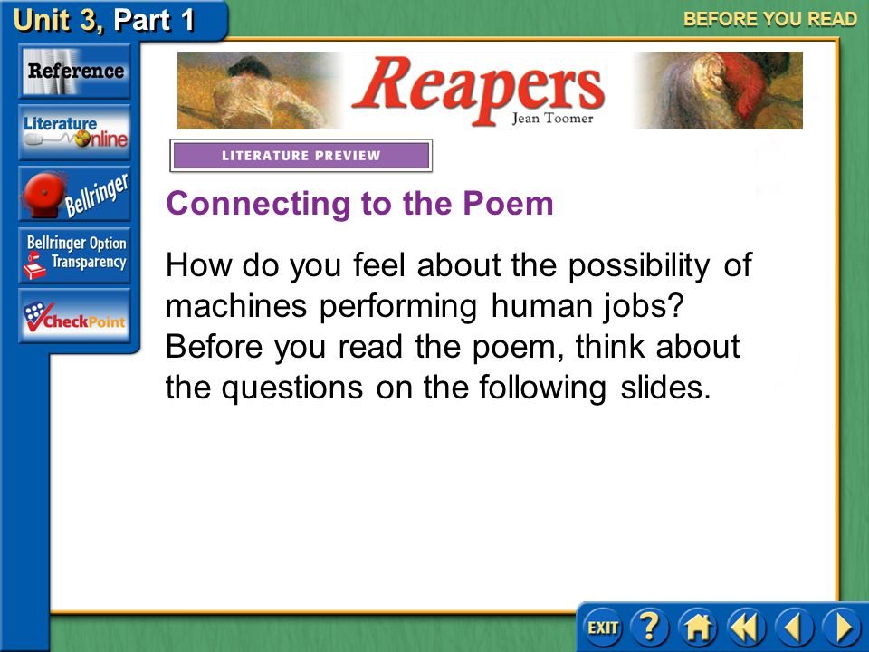 Reapers Unit 3, Part 1 BEFORE YOU READ Meet Jean Toomer Click the picture to learn about the author.