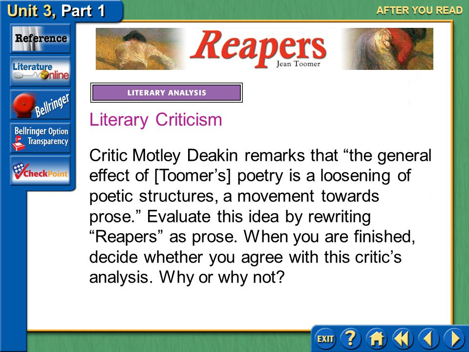 Reapers Unit 3, Part 1 AFTER YOU READ Answer: aabbccdd; It creates a consistent sense of rhythm, like the reapers' labor. 2.What is the rhyme scheme o