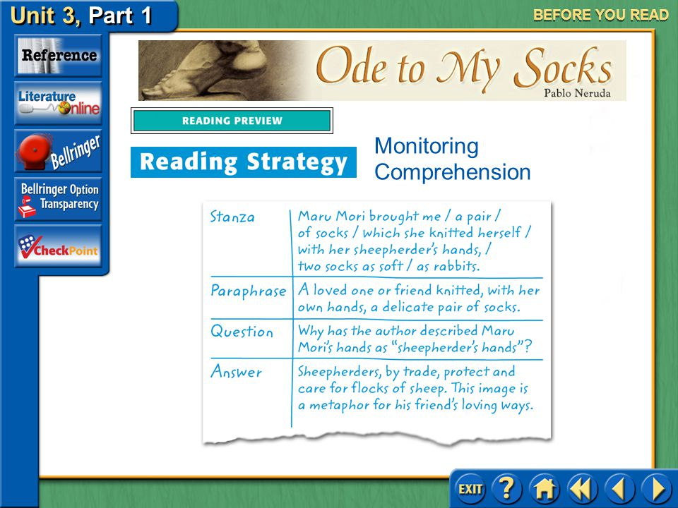 """Ode to My Socks Unit 3, Part 1 BEFORE YOU READ Reading Tip: Keeping Track of Your Understanding After reading """"Ode to My Socks"""" once, revisit each sta"""