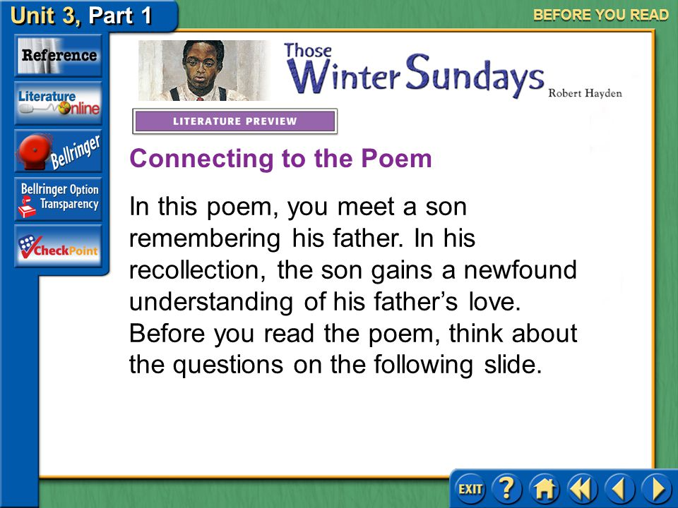 Unit 3, Part 1 Those Winter Sundays BEFORE YOU READ Meet Robert Hayden Click the picture to learn about the author.