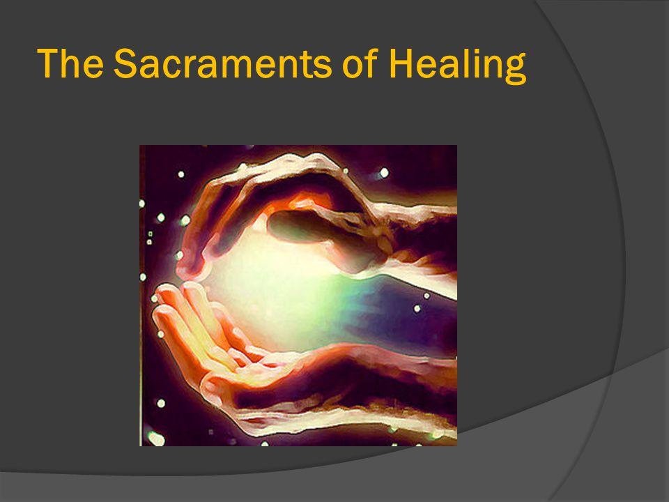 The Sacraments of Healing