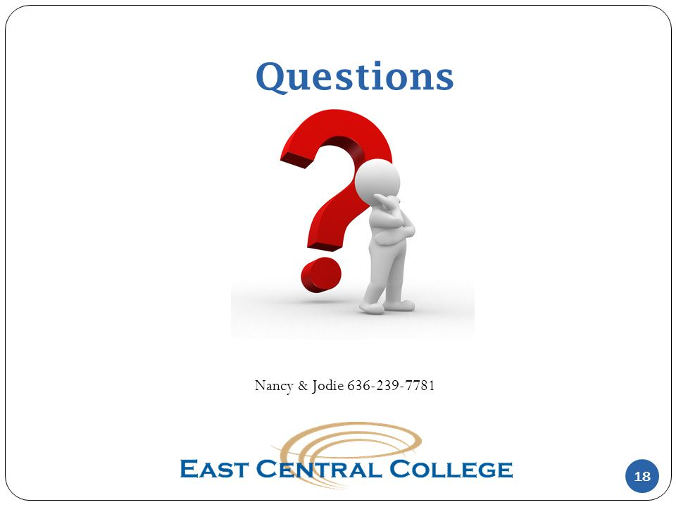 Questions 18 Nancy & Jodie 636-239-7781