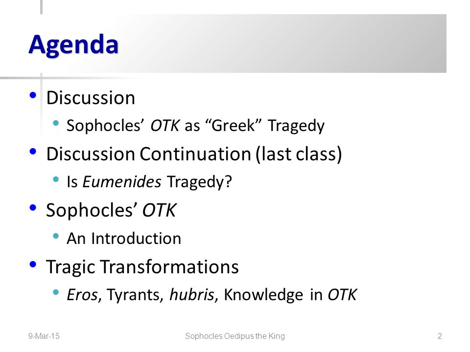 Discussion Sophocles' OTK as Greek Tragedy