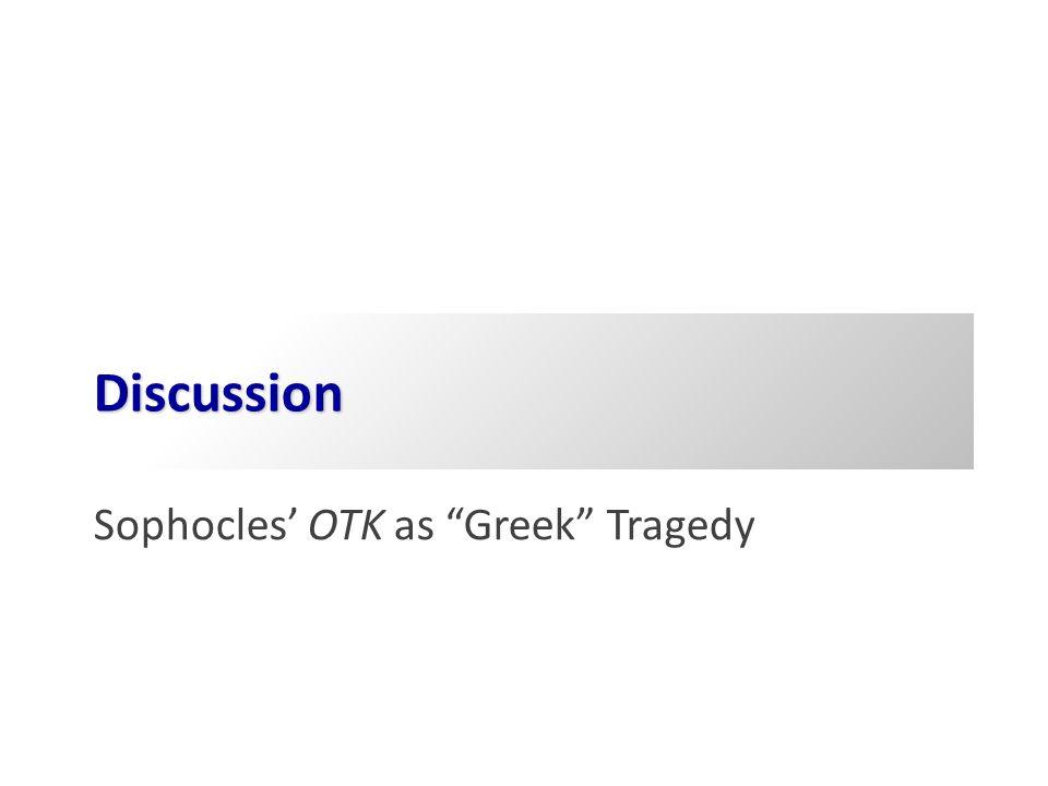 Question Breakdown… OTK tragic in usual sense.