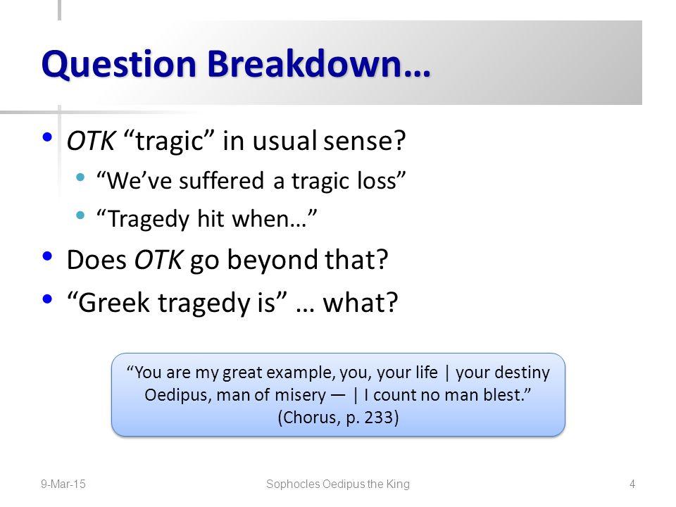 OTK: Tragic Structures.Formula, etc.