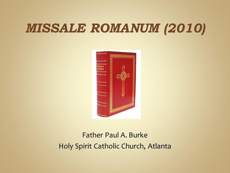 Father Paul A. Burke Holy Spirit Catholic Church, Atlanta