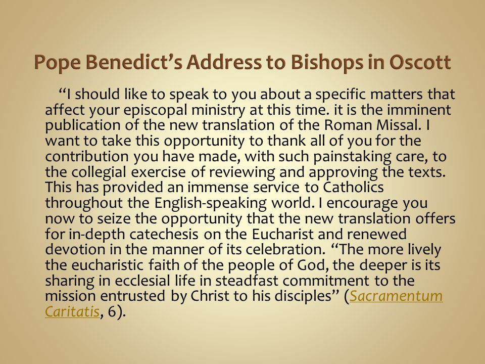 """I should like to speak to you about a specific matters that affect your episcopal ministry at this time. it is the imminent publication of the new tr"