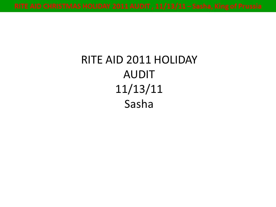 RITE AID CHRISTMAS HOLIDAY 2011 AUDIT, 11/13/11 – Sasha, King of Prussia Holiday Cookies 13 oz.