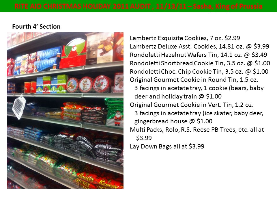 RITE AID CHRISTMAS HOLIDAY 2011 AUDIT, 11/13/11 – Sasha, King of Prussia Fourth 4' Section Lambertz Exquisite Cookies, 7 oz.