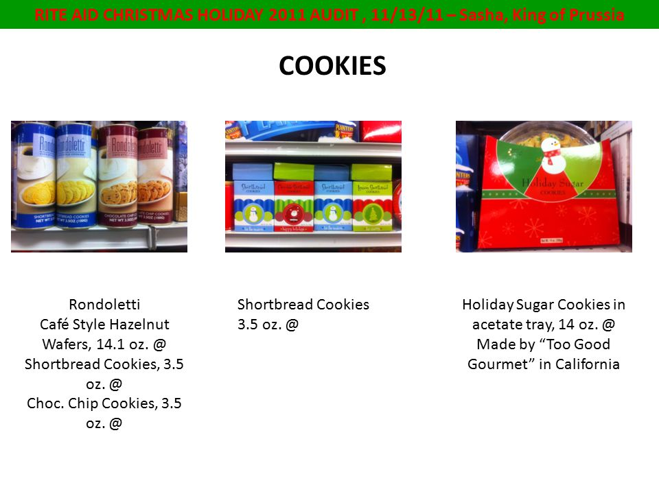 RITE AID CHRISTMAS HOLIDAY 2011 AUDIT, 11/13/11 – Sasha, King of Prussia COOKIES Rondoletti Café Style Hazelnut Wafers, 14.1 oz.