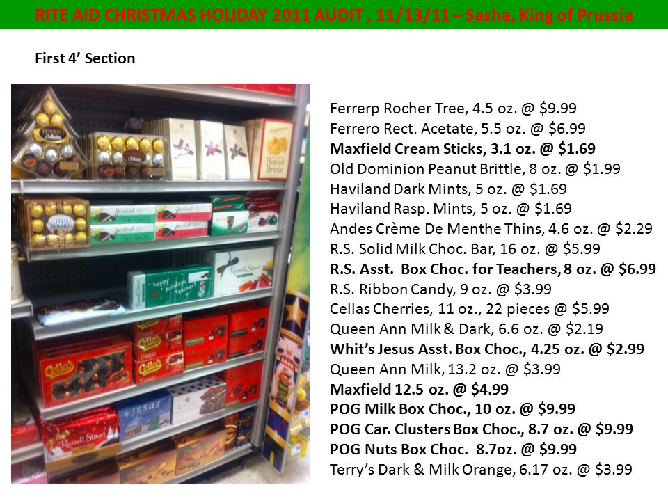 RITE AID CHRISTMAS HOLIDAY 2011 AUDIT, 11/13/11 – Sasha, King of Prussia First 4' Section Ferrerp Rocher Tree, 4.5 oz.