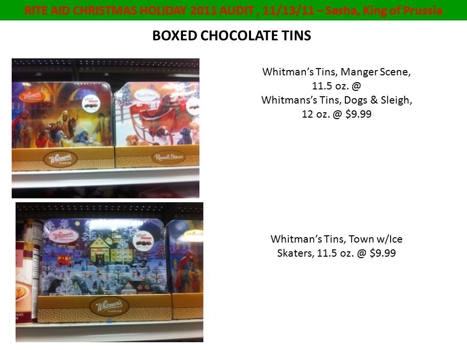 RITE AID CHRISTMAS HOLIDAY 2011 AUDIT, 11/13/11 – Sasha, King of Prussia BOXED CHOCOLATE TINS Whitman's Tins, Manger Scene, 11.5 oz.