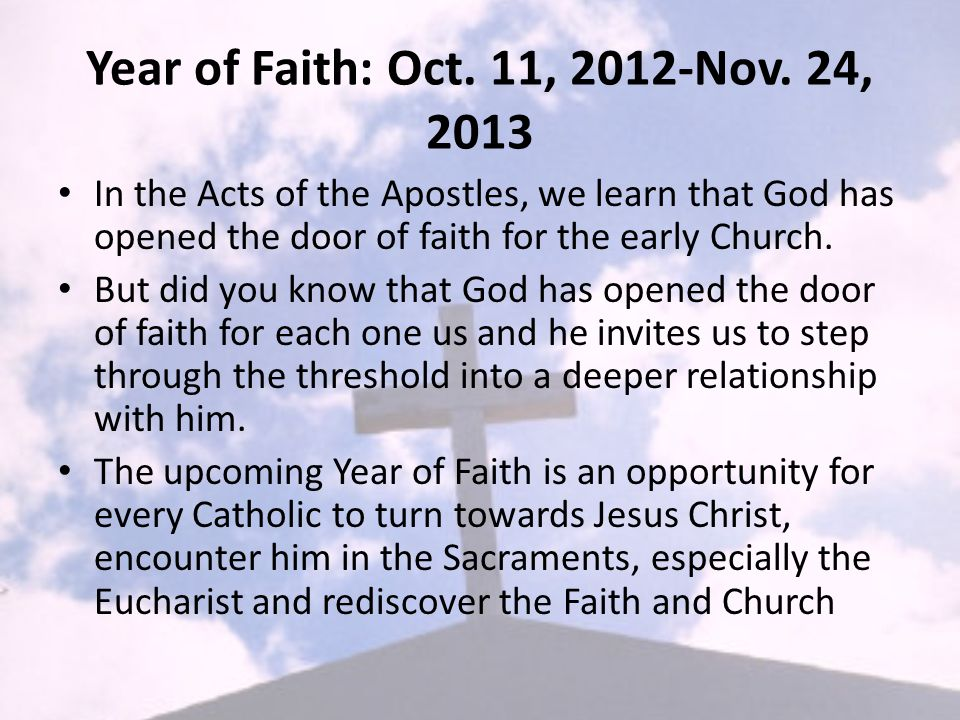 Year of Faith: Oct. 11, 2012-Nov.