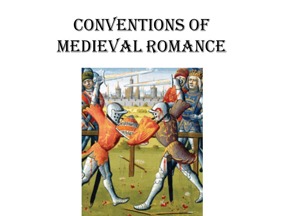 Conventions of Medieval Romance
