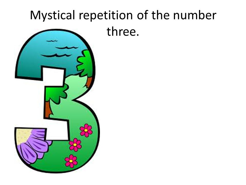 Mystical repetition of the number three.