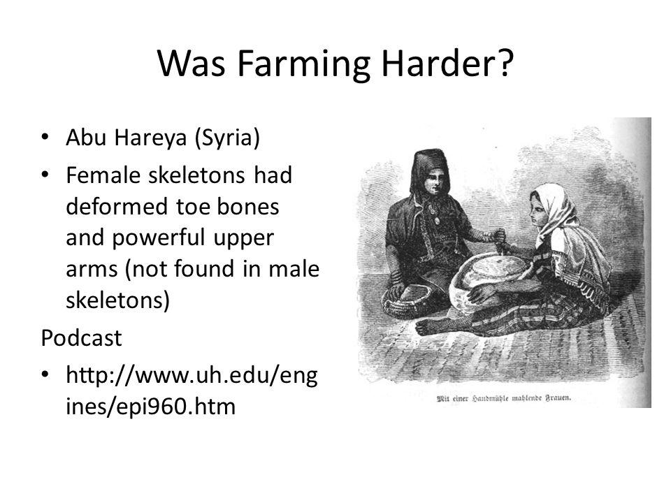 Was Farming Harder.
