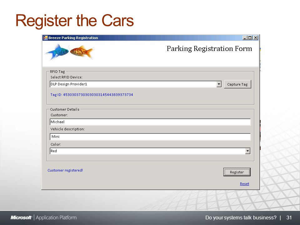 Do your systems talk business? | 31 Register the Cars