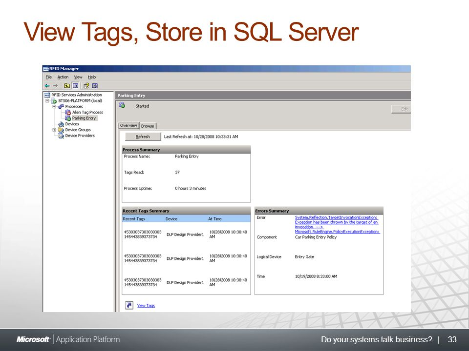 Do your systems talk business? | 33 View Tags, Store in SQL Server