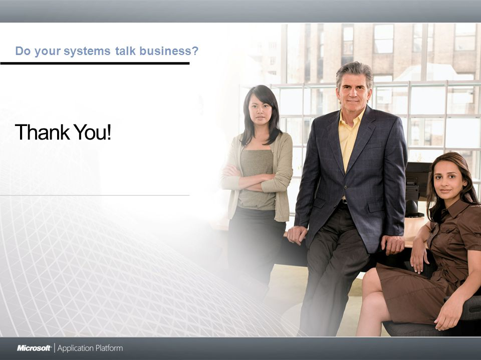 Do your systems talk business Thank You!