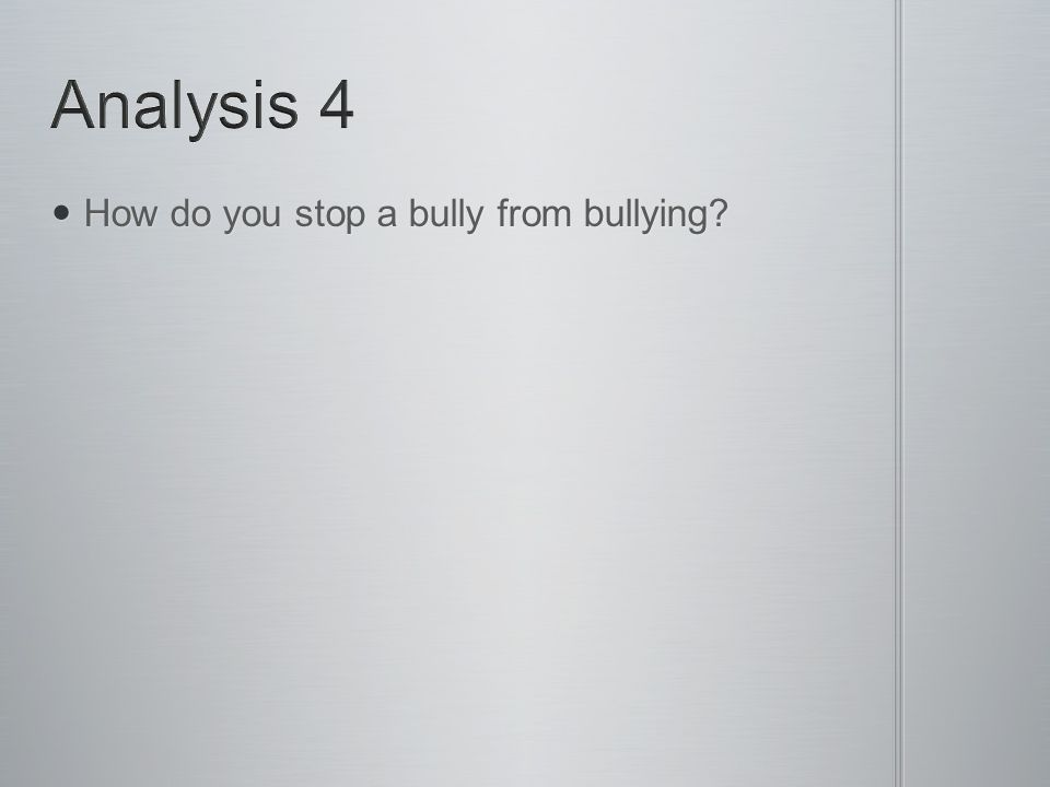 How do you stop a bully from bullying How do you stop a bully from bullying