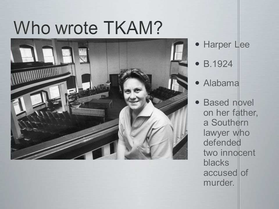 TKAM was written in the late 1950s and was published in 1960.